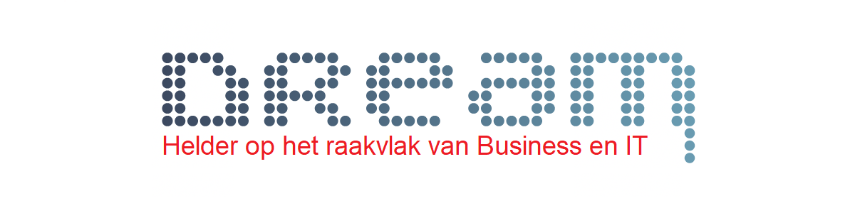 DREAM | Helder op het raakvlak van Business en IT